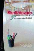 9789144060675_200_skolfranvaro-kbt-baserat-kartlaggnings-och-atgardsarbete_haftad